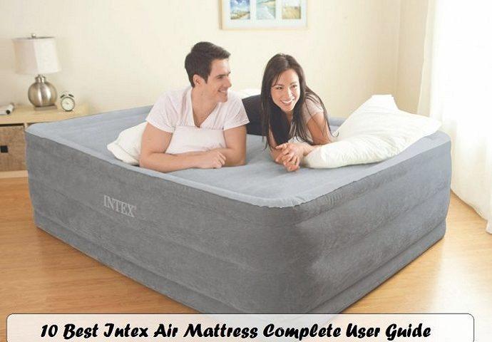 10 Best Intex Air Mattress Complete User Guide