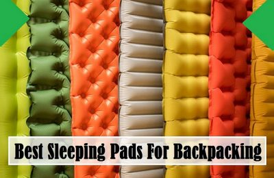 Best Sleeping Pads For Backpacking – 2019